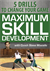 Maximum Skill Development Dvd | 5 Drills to change your Game